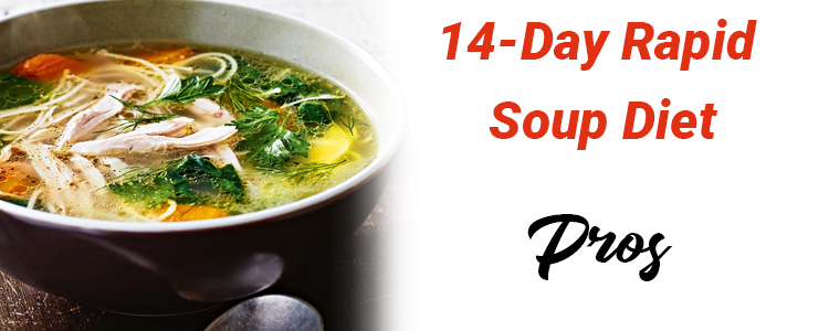 Rapid Soup Diet Pros