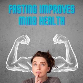 Fasting Improve Mind Health