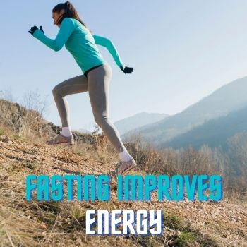 Fasting Improves Energy